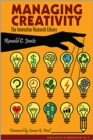 Image for Managing creativity  : the innovative research library