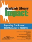 Image for Academic Library Impact : Improving Practice and Essential Areas to Research