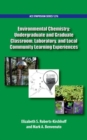 Image for Environmental Chemistry : Undergraduate and Graduate Classroom, Laboratory, and Local Community Learning Experiences