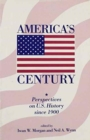 Image for America's century  : perspectives on U.S. history since 1900