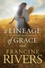 Image for Lineage Of Grace, A
