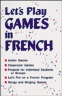 Image for Lets Play Games in French : Grades K-8