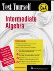 Image for Test yourself intermediate algebra
