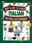 Image for Just look'n learn Italian picture dictionary
