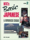 Image for NTC's Basic Japanese : A Communicative Programme in Contemporary Japanese : Level 2