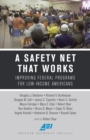 Image for A Safety Net That Works : Improving Federal Programs for Low-Income Americans
