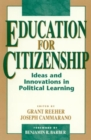 Image for Education for citizenship  : ideas and innovations in political learning