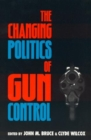 Image for The changing politics of gun control