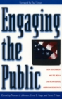 Image for Engaging the Public : How Government and the Media Can Reinvigorate American Democracy