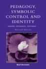 Image for Pedagogy, Symbolic Control, and Identity