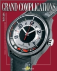 Image for Grand Complications : High Quality Watchmaking : Part 2
