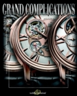 Image for Grand complicationsVol. 5 : v. 5 : High Quality Watchmaking