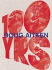 Image for Doug Aitken - 100 years