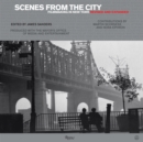Image for Scenes from the city  : filmmaking in New York.