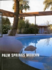Image for Palm Springs modern  : houses in the California desert