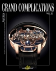 Image for Grand complications  : high-quality watchmakingVolume XI