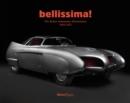 Image for Bellissima!  : the Italian automotive renaissance, 1945 to 1975