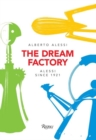 Image for The dream factory  : Alessi since 1921
