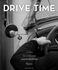 Image for Drive Time : Watches Inspired by Automobiles, Motorcycles, and Racing