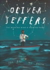 Image for Oliver Jeffers  : the working mind & drawing hand