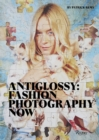 Image for Antiglossy  : fashion photography now