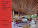 Image for Fifty Lessons to Learn from Frank Lloyd Wright