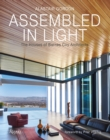 Image for Assembled in Light : The Houses of Barnes Coy Architects