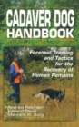 Image for Cadaver Dog Handbook : Forensic Training and Tactics for the Recovery of Human Remains