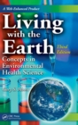 Image for Living with the earth  : concepts in environmental health science