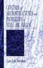 Image for Control of Microstructures and Properties in Steel Arc Welds