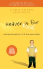 Image for Heaven is for real  : a little boy's astounding story of his trip to heaven and back