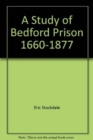 Image for A Study of Bedford Prison