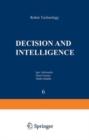 Image for Robot Technology : v. 6 : Decision and Intelligence