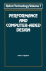 Image for Robot Technology : v. 7 : Performance and Computer Aided Design