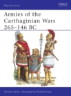 Image for Armies of the Carthaginian Wars, 265-146 B.C.