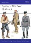 Image for Partisan Warfare, 1939-45