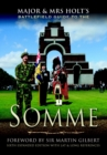 Image for Major & Mrs Holt's battlefield guide to the Somme