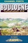 Image for Boulogne  : 20 Guards Brigade's fighting defence - May 1940