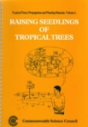 Image for Raising Seedlings of Tropical Trees