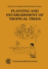 Image for Planting and Establishment of Tropical Trees