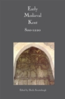 Image for Early medieval Kent, 800-1220