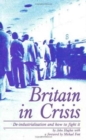 Image for Britain in Crisis : How to Fight De-industrialization