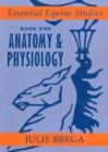 Image for Essential equine studiesBook 1: Anatomy & physiology
