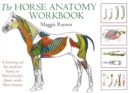 Image for The horse anatomy workbook  : a learning aid for students based on Peter Goody's classic work, Horse anatomy