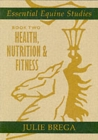 Image for Essential equine studiesBook 2,: Health, nutrition & fitness