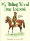 Image for My Riding School Pony Logbook : All About My Favourite Pony