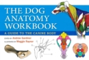 Image for The dog anatomy workbook  : a learning aid for students