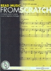 Image for Read music from scratch  : a complete guide to reading music for beginners