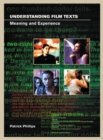 Image for Understanding film texts  : meaning and experience