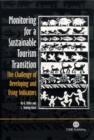 Image for Monitoring for a sustainable tourism transition  : the challenge of developing and using indicators
